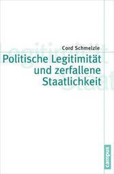 Politische Legitimität und zerfallene Staatlich...