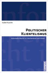 Politischer Klientelismus - Informelle Macht in...