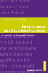 Erzählungen und Gegenerzählungen - Terror und K...