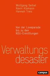 Verwaltungsdesaster - Von der Loveparade bis zu...