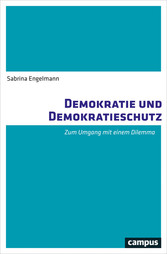 Demokratie und Demokratieschutz - Zum Umgang mi...