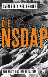 Die NSDAP - Eine Partei und ihre Mitglieder