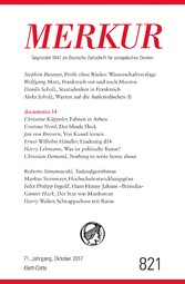 MERKUR Deutsche Zeitschrift für europäisches Denken - 2017-10 - Nr. 821, Heft 10 / Oktober 2017