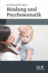 Bindung und Psychosomatik