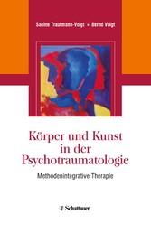 Körper und Kunst in der Psychotraumatologie - M...