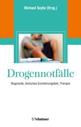 Drogennotfälle - Diagnostik, Klinisches Erschei...