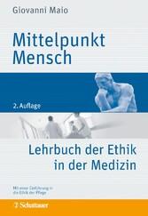Mittelpunkt Mensch - Lehrbuch der Ethik in der ...