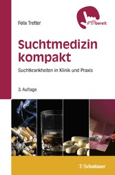 Suchtmedizin kompakt - Suchtkrankheiten in Klin...