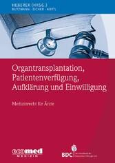 Organtransplantation, Patientenverfügung, Aufkl...