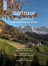 DuMont BILDATLAS Südtirol - Bergparadies mit sü...