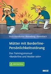 Mütter mit Borderline-Persönlichkeitsstörung - ...