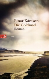 Die Goldinsel - Roman