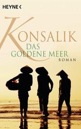 Das goldene Meer - Roman