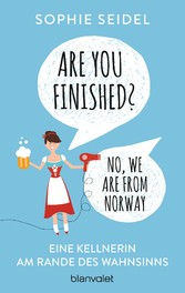 Are you finished? - No, we are from Norway - Ei...