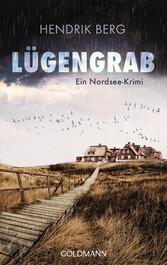 Lügengrab - Kriminalroman