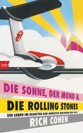 DIE SONNE, DER MOND & DIE ROLLING STONES - Ein ...