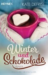 Winter und Schokolade - Roman
