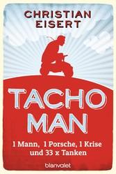 Tacho-Man - 1 Mann, 1 Porsche, 1 Krise und 33 x...