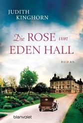 Die Rose von Eden Hall - Roman