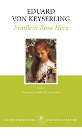 Fräulein Rosa Herz - Roman