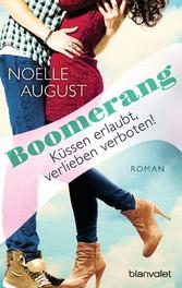 Boomerang - Küssen erlaubt, verlieben verboten!...