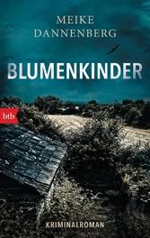 Blumenkinder - Kriminalroman