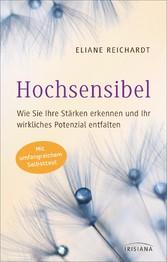 Hochsensibel - Wie Sie Ihre Stärken erkennen un...