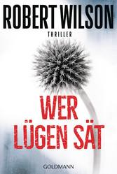 Wer Lügen sät - Charles Boxer 4 - Thriller