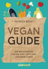Vegan-Guide - Die wichtigsten Fakten und Tipps ...