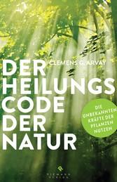 Der Heilungscode der Natur - Die verborgenen Kr...