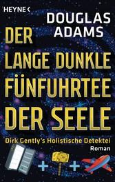 Der lange dunkle Fünfuhrtee der Seele - Dirk Ge...