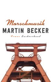 Marschmusik - Roman