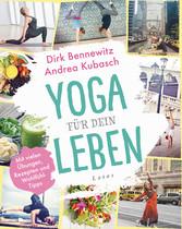 Yoga für dein Leben - Mit vielen Übungen, Rezep...