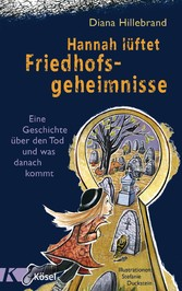 Hannah lüftet Friedhofsgeheimnisse - Eine Gesch...