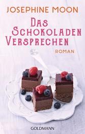 Das Schokoladenversprechen - Roman