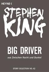 Big Driver - Story aus Zwischen Nacht und Dunkel