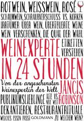 Weinexperte in 24 Stunden - Von der angesehenst...