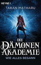 Die Dämonenakademie - Wie alles begann
