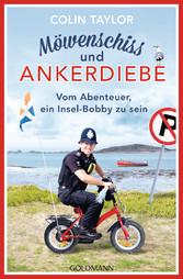 Möwenschiss und Ankerdiebe - Vom Abenteuer, ein...