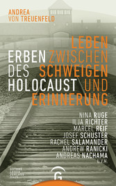 Erben des Holocaust - Leben zwischen Schweigen und Erinnerung
