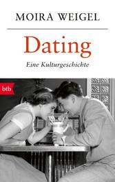 Dating - Eine Kulturgeschichte