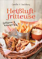 Heißluftfritteuse - fettarm & knusprig - Die be...