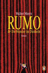 Rumo & die Wunder im Dunkeln - Roman