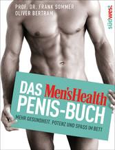 Das Mens Health Penis-Buch - Mehr Gesundheit, P...