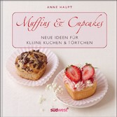 Muffins & Cupcakes - Neue Ideen für kleine Kuchen ...