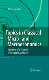 Topics in Classical Micro- and Macroeconomics - Elements of a Critique of Neoricardian Theory