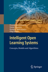 Intelligent Open Learning Systems - Concepts, Models and Algorithms