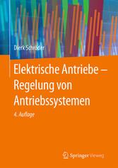 Elektrische Antriebe - Regelung von Antriebssys...