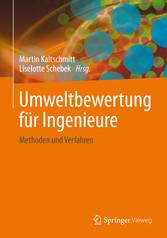 Umweltbewertung für Ingenieure - Methoden und V...