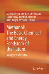 Methanol: The Basic Chemical and Energy Feedstock of the Future - Asingers Vision Today